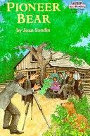 Pioneer Bear Book PDF