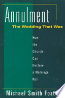 Annulment  the Wedding that was