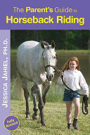 The Parent s Guide to Horseback Riding