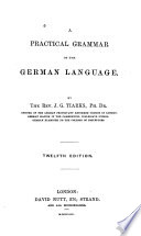 A practical grammar of the German language