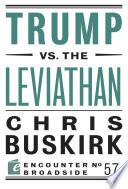 Trump Vs The Leviathan