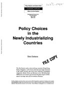 Policy Choices in the Newly Industrializing Countries