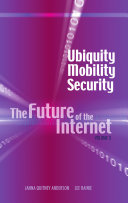 The Future of the Internet  Ubiquity  mobility  security