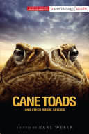 Pdf Cane Toads and Other Rogue Species
