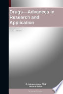 Drugs   Advances in Research and Application  2012 Edition