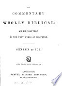 The Commentary Wholly Biblical