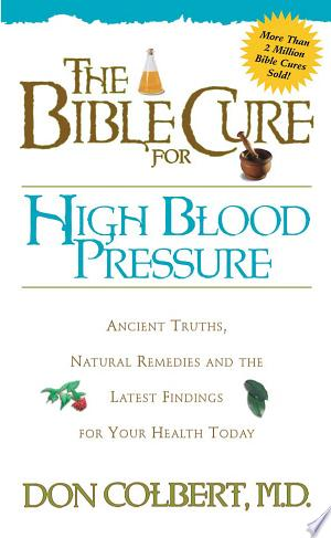 Download The Bible Cure for High Blood Pressure Free Books - Dlebooks.net