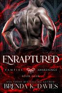 Enraptured (Vampire Awakenings, Book 4) Pdf/ePub eBook