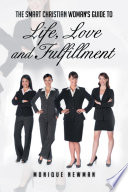 The Smart Christian Woman S Guide To Life Love And Fulfillment