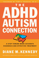 The ADHD-Autism Connection