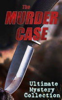 The Murder Case Ultimate Mystery Collection