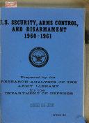 U S  Security  Arms Control  and Disarmament