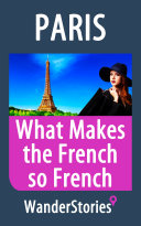 What Makes the French so French