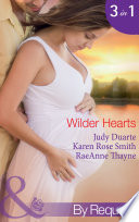 Wilder Hearts  Once Upon a Pregnancy  The Wilder Family  Book 4    Her Mr Right   The Wilder Family  Book 5    A Merger   or Marriage   The Wilder Family  Book 6   Mills   Boon By Request  Book