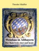 Weinbau in Altbayern