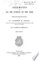 Sermoni compendiati. Sermons for all the Sundays of the year. Translated ... by a Catholic Clergyman. Fifth edition