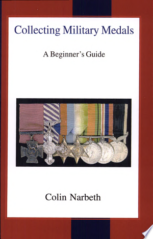 Download Collecting Military Medals Free PDF Books - Free PDF
