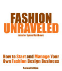 Fashion Unraveled   Second Edition