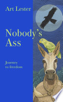 Nobody   s Ass  Journey to Freedom