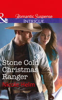 Stone Cold Christmas Ranger  Mills   Boon Intrigue