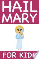 Hail Mary For Kids