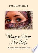 Weapons Upon Her Body