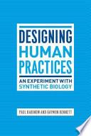 Designing Human Practices