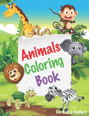 Animals Coloring Books for Kids and Toddlers