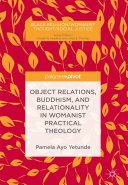 Object Relations, Buddhism, and Relationality in Womanist Practical Theology Pdf/ePub eBook
