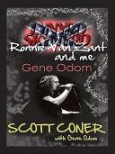 Lynyrd Skynyrd, Ronnie Van Zant, and Me ... Gene Odom
