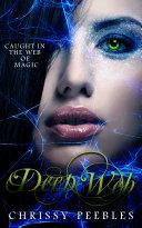 Deep Web - Book 5 (A Paranormal, Vampire Romance)