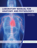 Laboratory Manual for Anatomy and Physiology, 5th Edition Volume I for Central Virginia