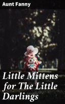 Little Mittens for The Little Darlings