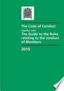 HC 1076 The Code Of Conduct together with The Guide To The Rules Relating To The Conduct Of Members