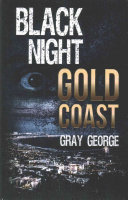 Black Night, Gold Coast