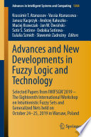 Advances And New Developments In Fuzzy Logic And Technology
