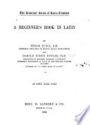 A Beginner's Book in Latin by Hiram Tuell,Harold North Fowler PDF