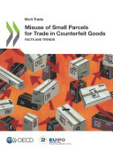 Illicit Trade Misuse of Small Parcels for Trade in Counterfeit Goods Facts and Trends Pdf/ePub eBook
