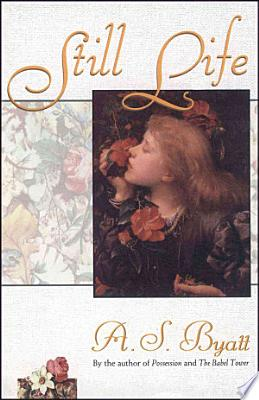 Book cover of 'Still Life' by A.S. Byatt