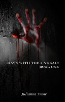 Days with the Undead  Book One