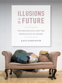 Illusions of a Future