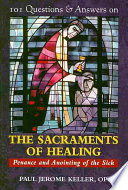 101 Questions Answers On The Sacraments Of Healing