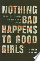 Nothing Bad Happens to Good Girls