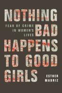 Pdf Nothing Bad Happens to Good Girls