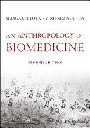 Pdf An Anthropology of Biomedicine