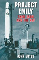 Project Emily Thor IRBM and the RAF