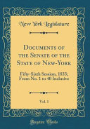 Documents of the Senate of the State of New York  Vol  1