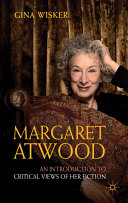Margaret Atwood: An Introduction to Critical Views of Her Fiction [Pdf/ePub] eBook