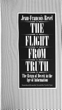 The Flight from Truth