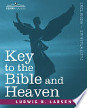 Key to the Bible and Heaven